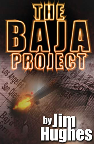9781419657092: The Baja Project