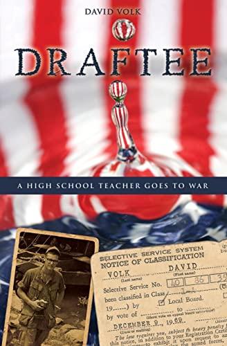 9781419657610: Draftee: A Highschool Teacher Goes to War