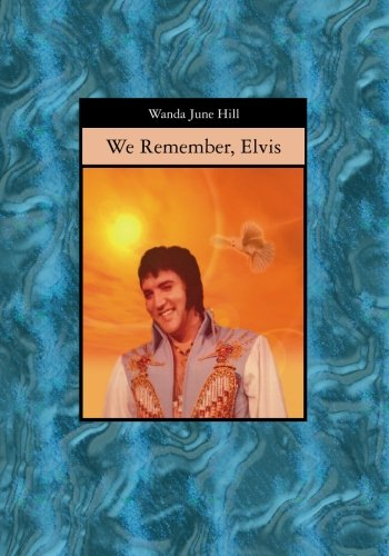 9781419658099: We Remember, Elvis: REVISED 2006 edition