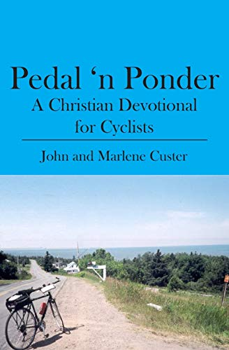 Pedal n Ponder: A Christian Devotional for
