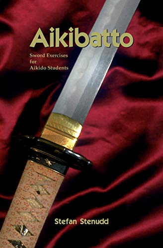 9781419658785: Aikibatto: Sword Exercises for Aikido Students