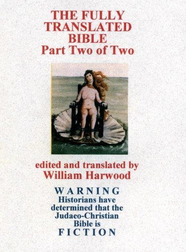9781419658860: The Fully Translated Bible, Part Two of Two