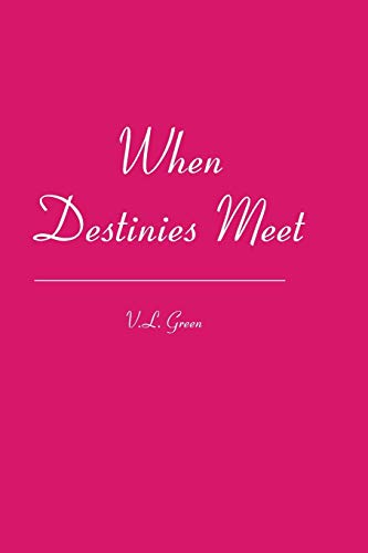 9781419659331: When Destinies Meet