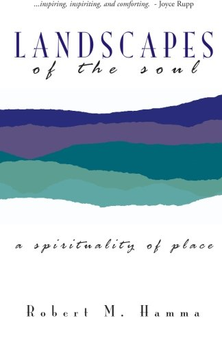 9781419659393: Landscapes of the Soul: A Spirituality of Place