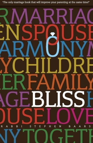 9781419659492: Bliss: The Marriage AND Parenting Book