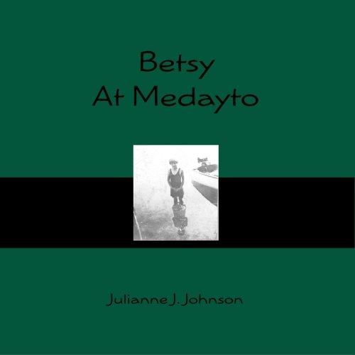 9781419660023: Betsy At Medayto