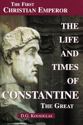 9781419660412: The Life and Times of Constantine the Great