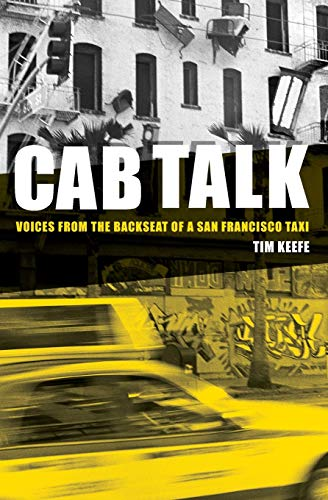 9781419660733: Cab Talk: Voices from the Backseat of a San Francisco Taxi