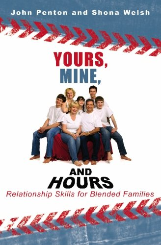 9781419661433: Yours, Mine and Hours: Relationship Skills for Blended Families