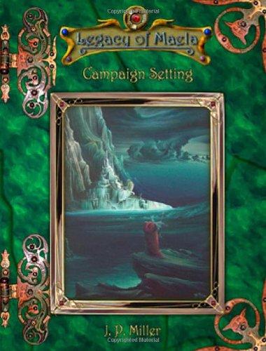 9781419661587: Legacy of Maela: Campaign Setting