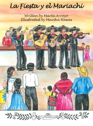 La Fiesta y el Mariachi (Spanish Edition): Arroyo, Marta
