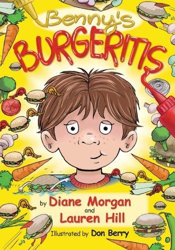 Benny's Burgeritis: Morgan, Diane