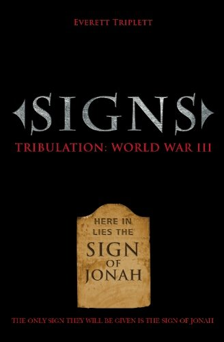 9781419663994: Signs: Tribulation: World War III