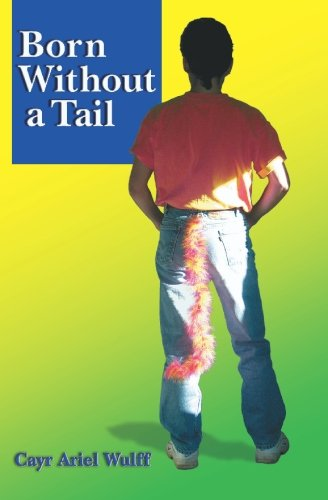 9781419664366: Born Without a Tail