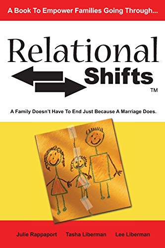 9781419664649: Relational Shifts: A Family Doesn't Have to End Just Because a Marriage Does
