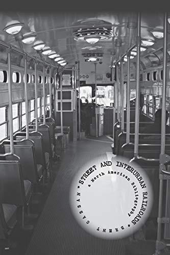 9781419666346: Street and Interurban Railroads: a North American Bibliography