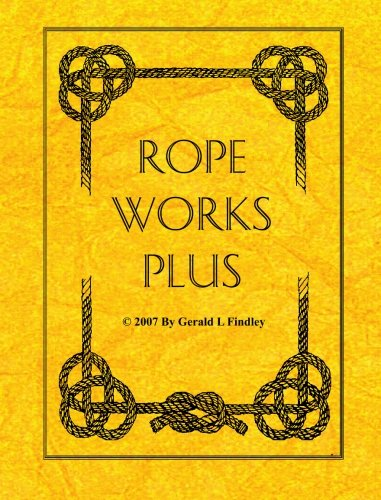 Rope Works Plus: Findley, Gerald L