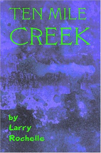 9781419666650: Ten Mile Creek