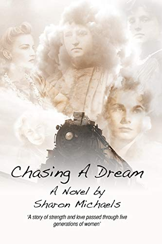 Chasing A Dream: Michaels, Sharon