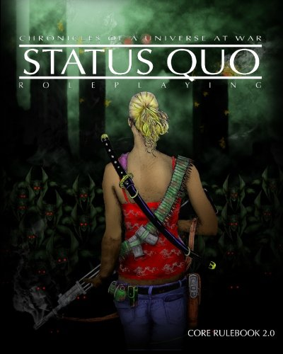9781419667312: Status Quo: Chronicles of a Universe at War