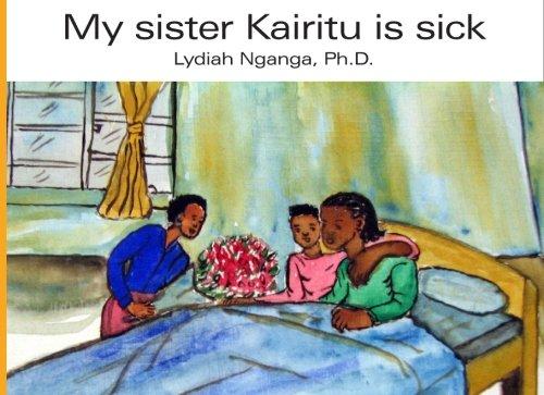 9781419667558: My sister Kairitu is sick