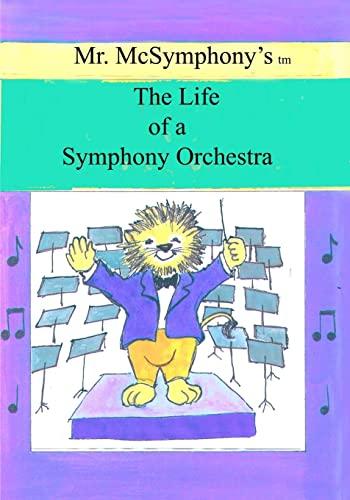 Mr. McSymphonys Life of a Symphony Orchestra: Stephen Battaglia
