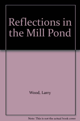 9781419669804: Reflections in the Mill Pond