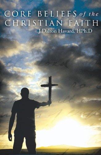 9781419670169: Core Beliefs of the Christian Faith