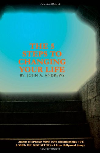 9781419670183: The 5 Steps To Changing Your Life