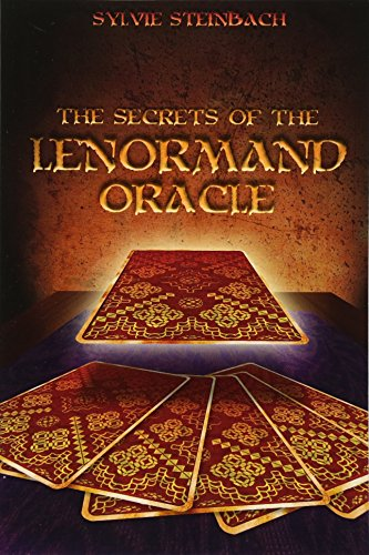 9781419670305: The Secrets of the Lenormand Oracle