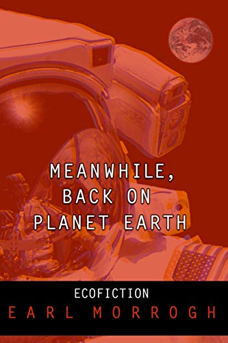 9781419670404: Meanwhile, Back on Planet Earth