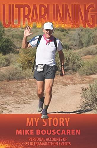 9781419671135: Ultrarunning: My Story