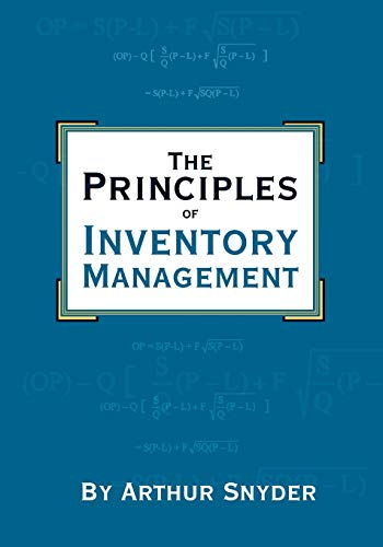 9781419672729: The Principles of Inventory Management