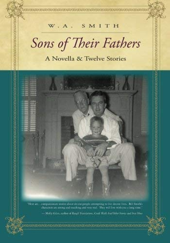 9781419672798: Sons of Their Fathers: A Novella & Twelve Stories