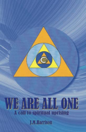 9781419674051: We Are All One: A call to spiritual uprising