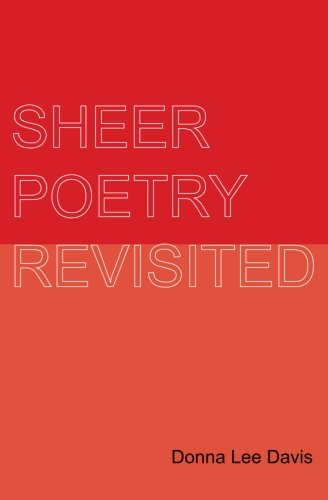 Sheer Poetry Revisited: Davis, Donna Lee