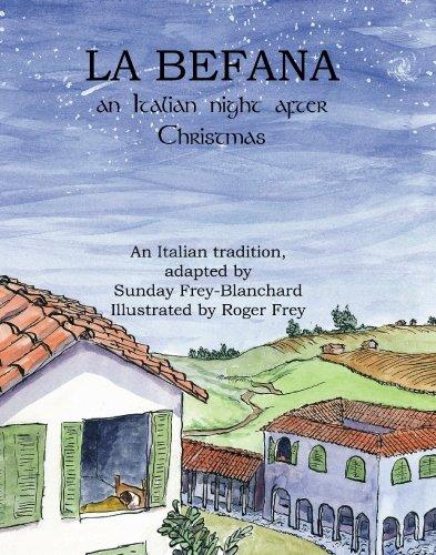 9781419677427: La Befana: An Italian Night After Christmas