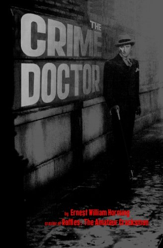 9781419678516: The Crime Doctor