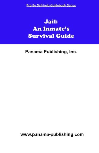 9781419679100: Jail: An Inmate's Survival Guide (Pro Se Self-help Guidebook)