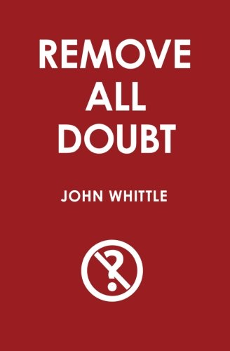 9781419679308: Remove all Doubt