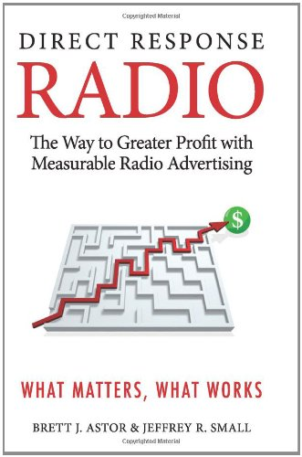 9781419682223: Direct Response Radio: The Way to Greater Profits with Measurable Radio Advertising