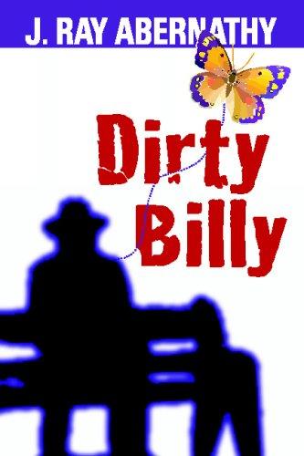 Dirty Billy: Abernathy, J. Ray