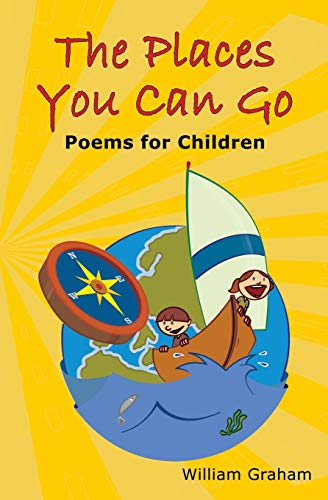 9781419683787: The Places You Can Go: Poems for Children