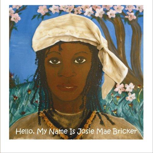 9781419684869: Hello, My Name Is Josie Mae Bricker