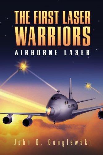 9781419684883: The First Laser Warriors: Airborne Laser