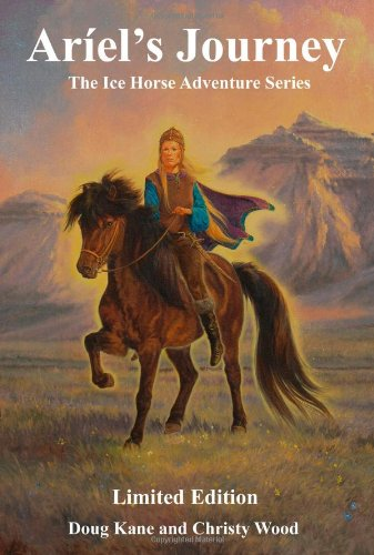 9781419685026: Ariel's Journey (The Ice Horse Adventures)