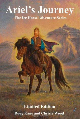9781419685026: Aríel's Journey (The Ice Horse Adventures, Book 1)