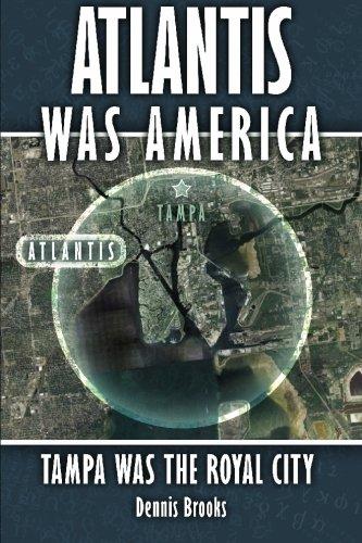 9781419685064: Atlantis Was America: Tampa Was The Royal City