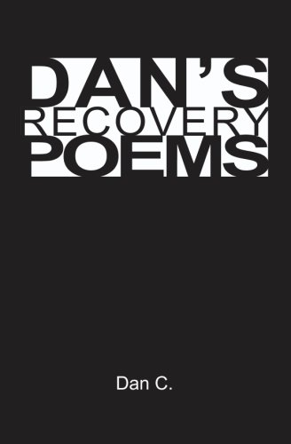 Danapos;s Recovery Poems - C, Dan
