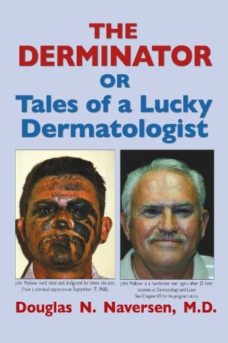9781419685859: The Derminator: Or Tales of a Lucky Dermatologist